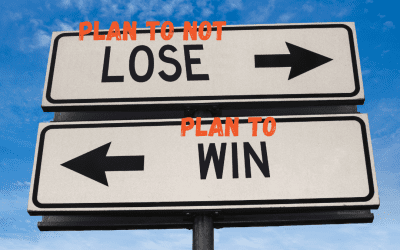 Do you plan to not lose, or plan to win?